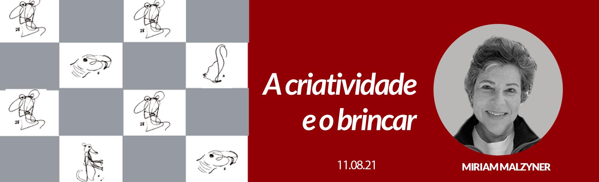 A CRIATIVIDADE E O BRINCAR